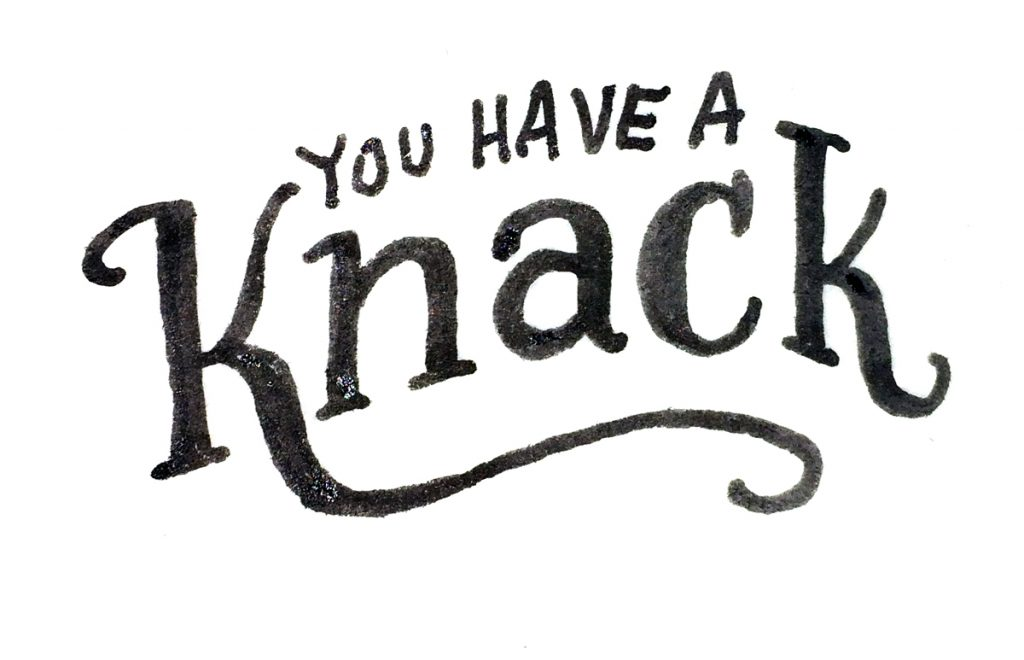 You Have A Knack text with Knack on a curve